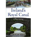 Ireland's Royal Canal 1789-2009 by Ruth Delany & Ian Bath